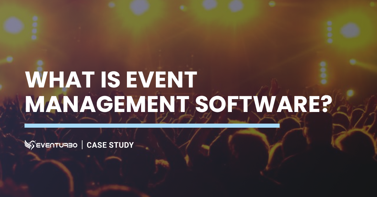 What is Event Management Software